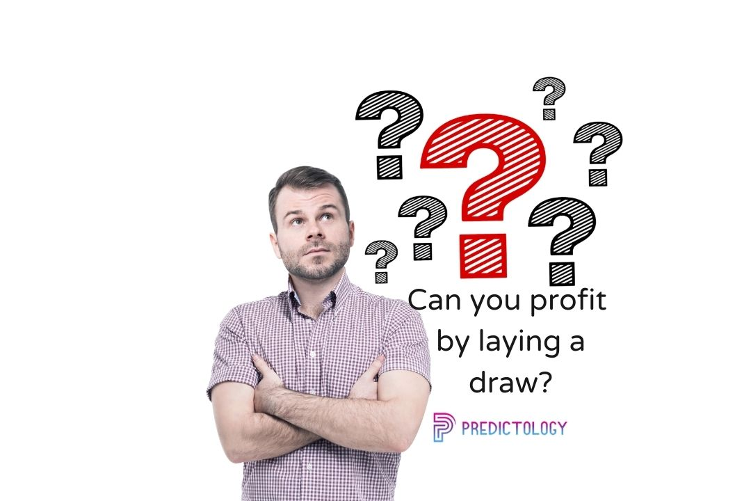 Can you still profit by laying the draw