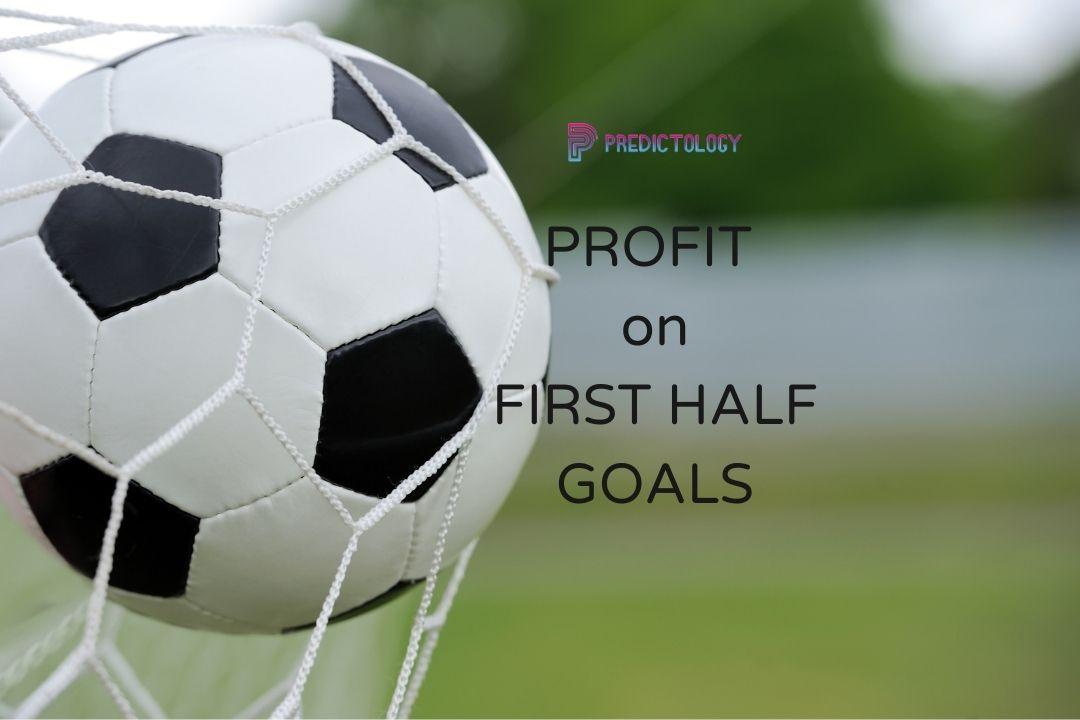 Profit on First Half Goals