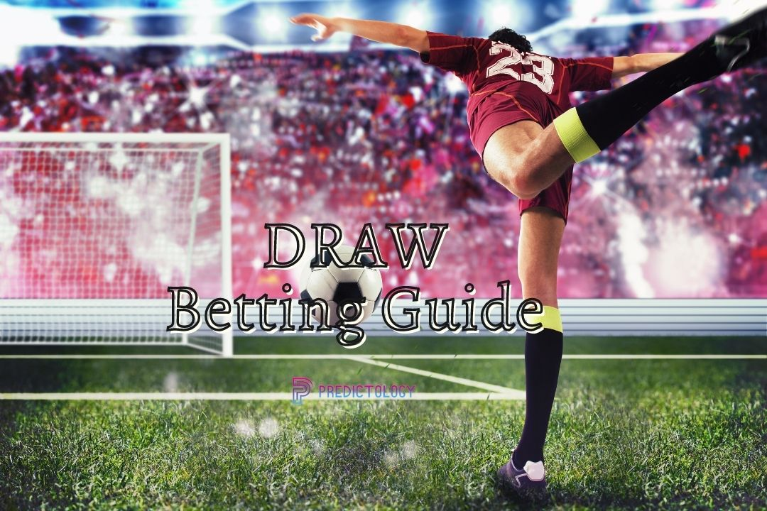Draw Betting Guide
